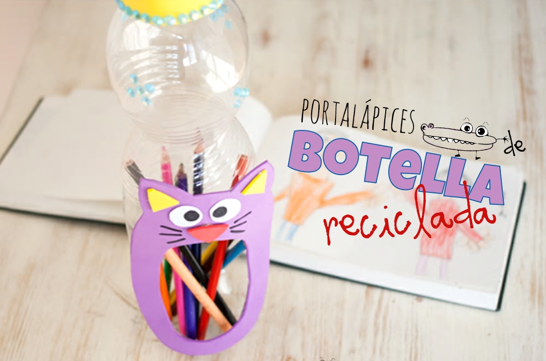 Portalapices con botella reciclada